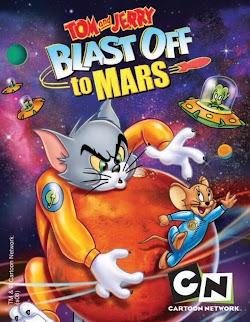 Tom Và Jerry Bay Đến Sao Hỏa - Tom And Jerry Blast Off To Mars! (2005) Poster