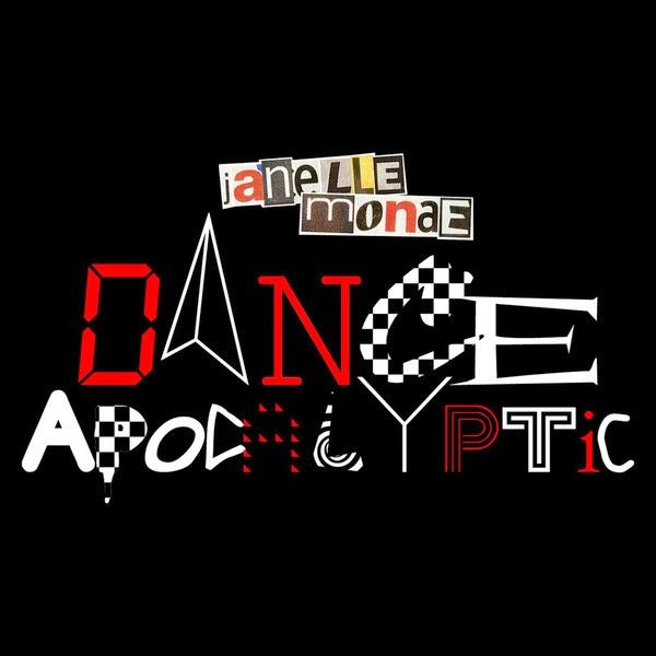 Janelle Monáe - Dance Apocalyptic - Single Cover