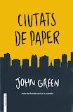 Ciutats de paper - John Green