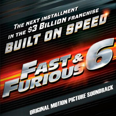 Rápido y Furioso 6 – Soundtrack (2013)