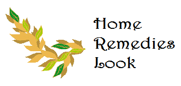 Home Remedies - Natural Herbal Remedies - Home Remedies Look