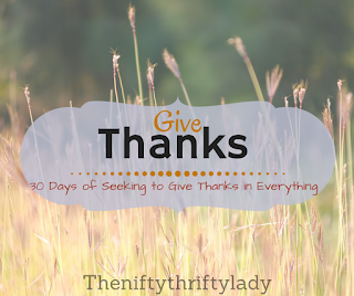 30 Days of Seeking to Give Thanks in Everything