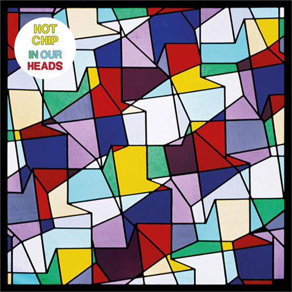 Hot Chip - In Hour Heads