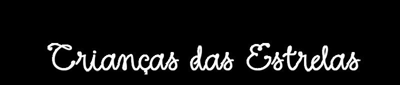 Blog Crianças das Estrelas