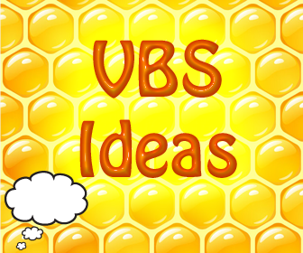 VBS Ideas