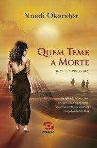 www.leituranossa.com.br/2014/05/quem-teme-morte-nnedi-okorafor.html