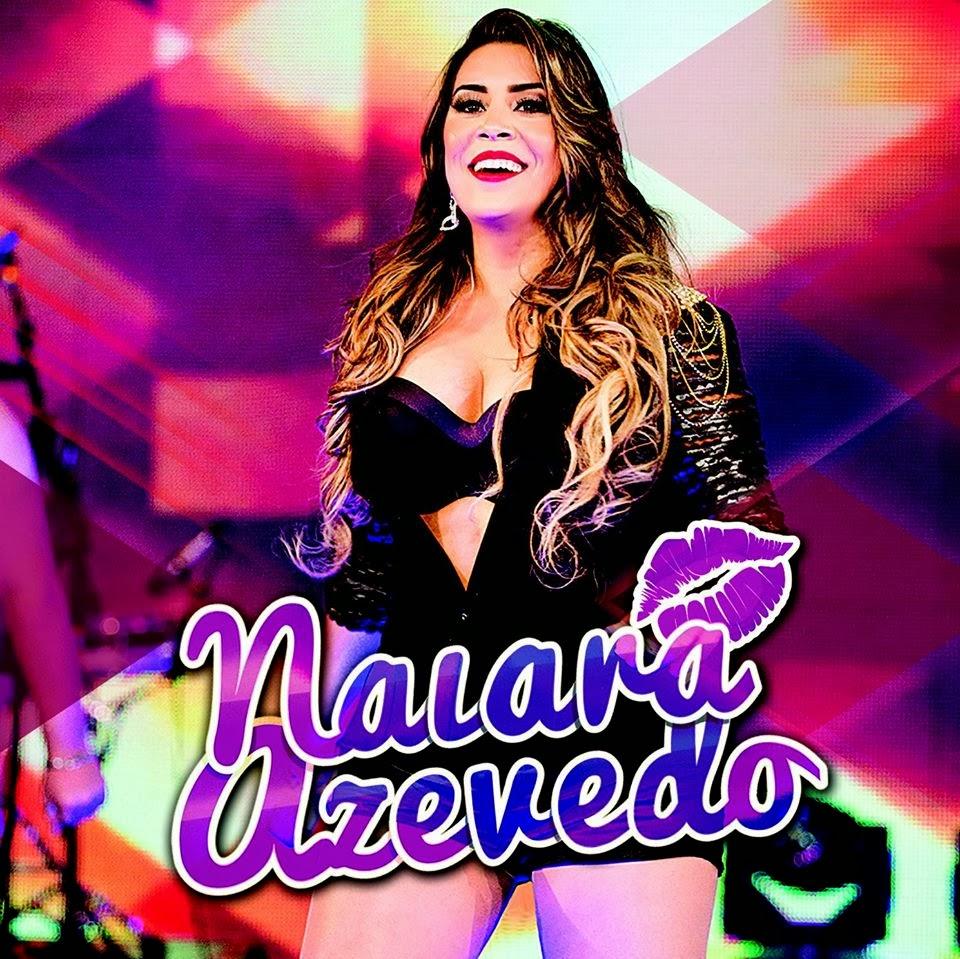 Download Naiara Azevedo – Chumbo Trocado Não Dói Mp3
