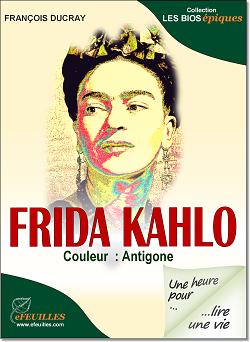 FRIDA_KAHLO_BIOGRAPHIE_EBOOK_EFEUILLES