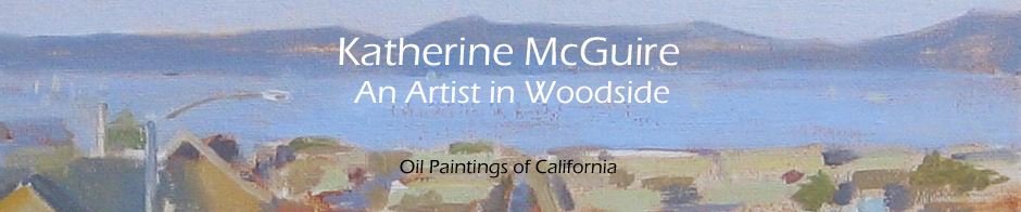 Katherine McGuire, Artist, Oil Paintings of California
