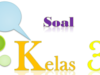 Soal Soal PKN Kelas 3 SD Semester 1