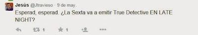 Tweets+True Detective+laSexta