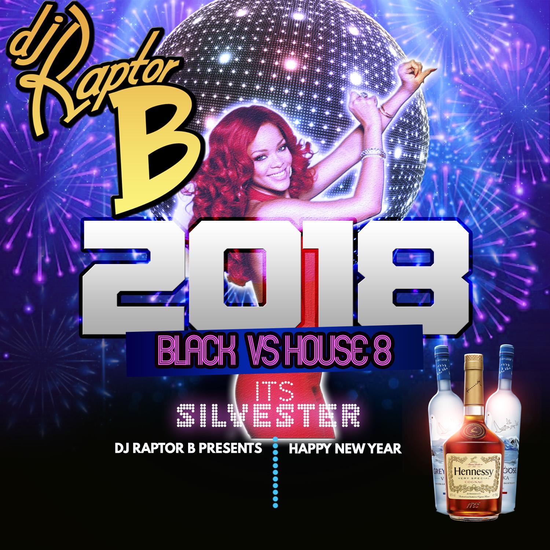 DJ Raptor B - Its Silvester 2K17