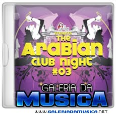 The%2BArabian%2BClub%2BNight%2B03%2B%25282012%2529%2B The Arabian Club Night 03 (2012)  | músicas