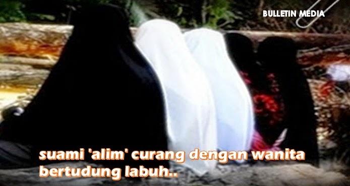 Suami 'alim' curang dengan wanita bertudung labuh