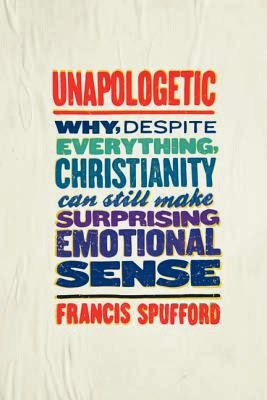 http://www.amazon.com/Unapologetic-Everything-Christianity-Surprising-Emotional/dp/0062300458/ref=sr_1_1?s=books&ie=UTF8&qid=1390880793&sr=1-1&keywords=unapologetic