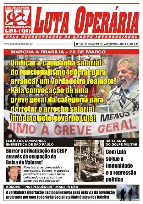 JORNAL LUTA OPERÁRIA Nº 162, 2ª QUINZENA DE MARÇO/2008