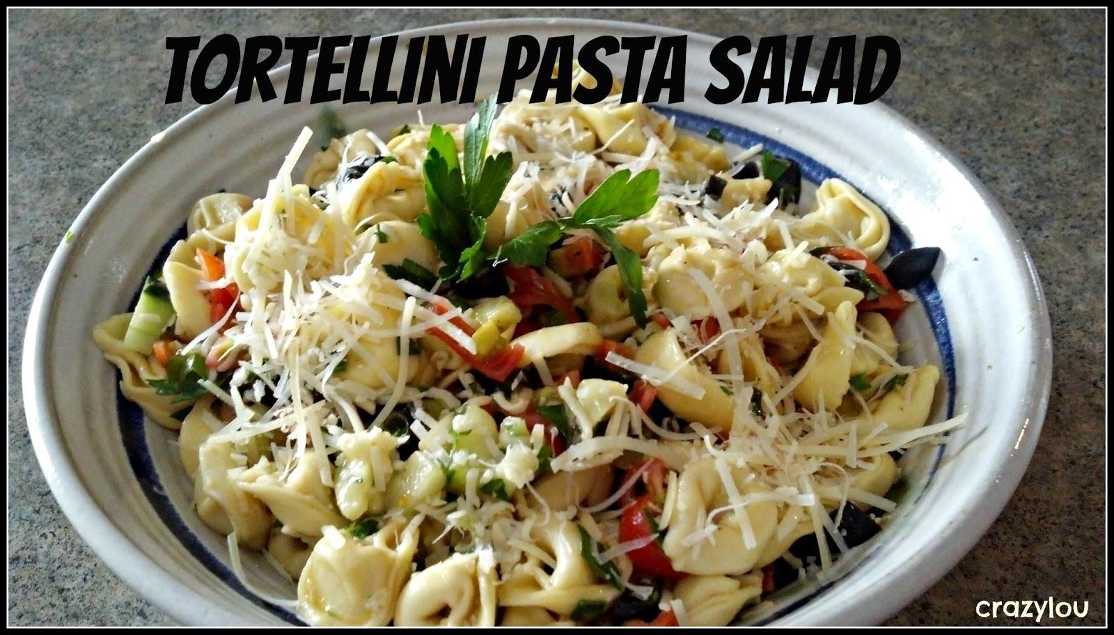 crazylou: Tasty Tuesday--Tortellini Pasta Salad