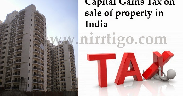 Long Term Capital Gains Tax Rate India Property