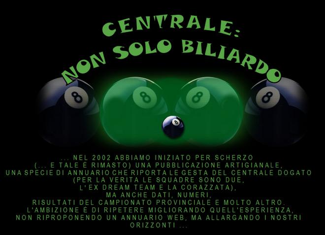 CENTRALE: NON SOLO BILIARDO ...