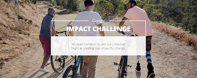 "Image. Three men with bicycles. Overlay text reads ""Google Impact Challenge: An open invitation to aim our collective might at creating real, impactful change."""