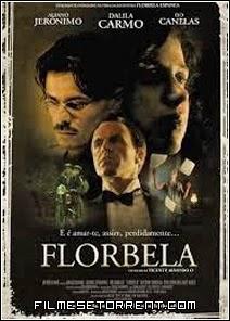 Florbela Torrent Dublado