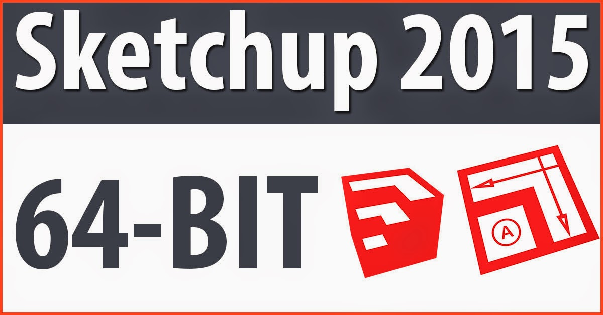 sketchup 2015 free download with crack 64 bit