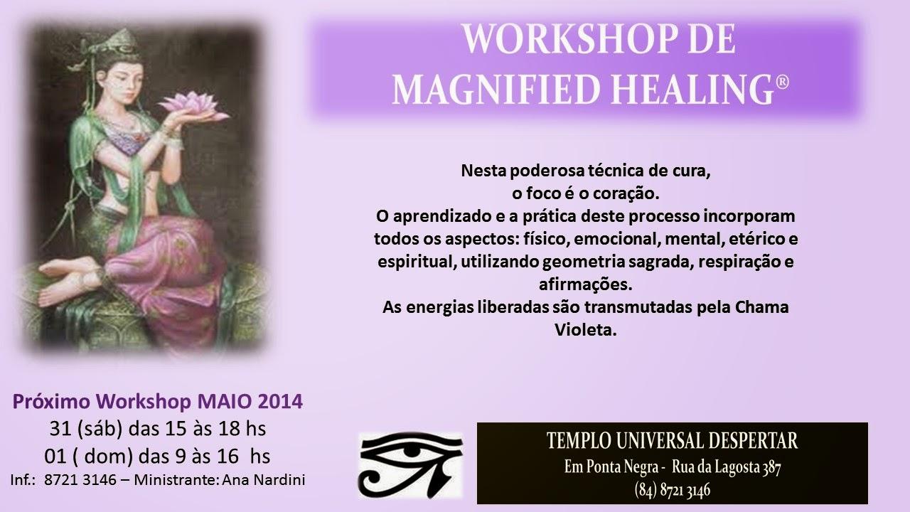http://templouniversaldespertar.blogspot.com.br/2013/02/magnified-healing-esta-poderosa-tecnica.html