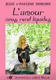 http://lesreinesdelanuit.blogspot.be/2015/05/lamour-nous-rend-liquide-de-julie-et.html