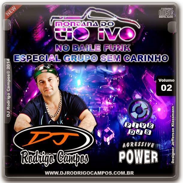 Montana do Tio Ivo Vol.02 (No Baile Funk) - Dj Rodrigo Campos