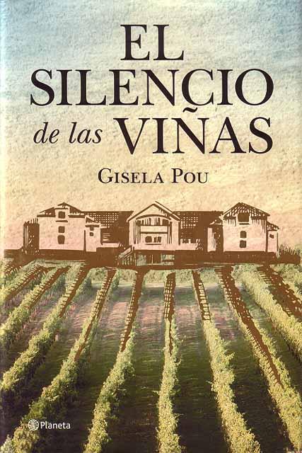 El silencio de las viñas - Gisela Pou [PDF | Español | 1.82 MB]