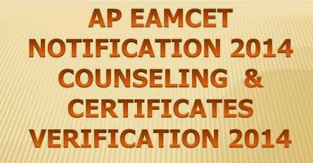 AP EAMCET Notification 2014 Counseling Details On 30 July 2014 @ www.apeamcet.nic.in