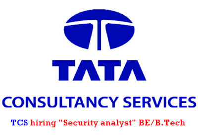 "TCS hiring ""Security analyst"""