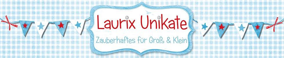 Laurix -Unikate