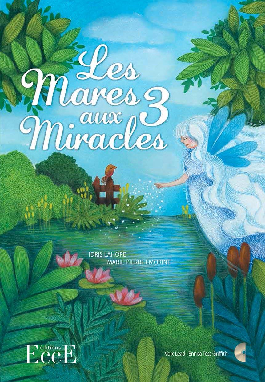 LES MARES AUX TROIS MIRACLES