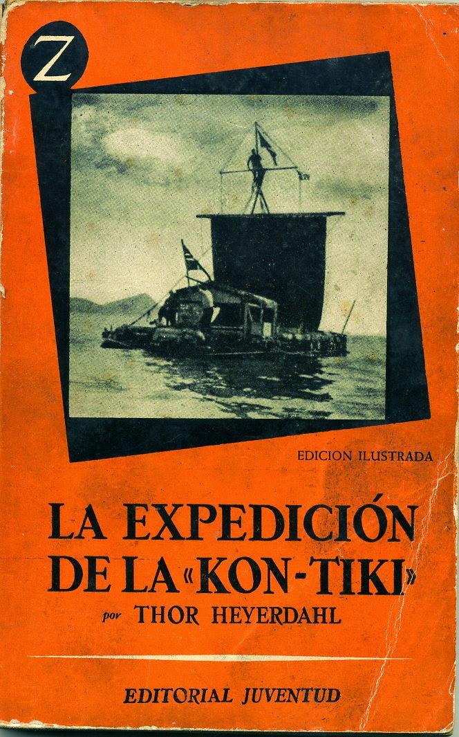 """LA EXPEDICIÓN DE LA """"KON-TIKI"""""""