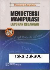 Mendeteksi Manipulasi Laporan Keuangan  Theodorus M