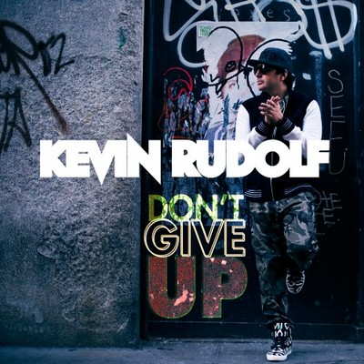 Kevin Rudolf - Don&#8217;t Give Up (Instrumental)