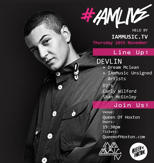 Devlin - #IamLive Music Event at Queen of Hoxton