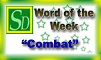 Word of the week - Combat