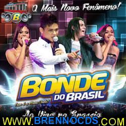 Bonde do Brasil   No Spazzio Em Campina Grande PB   Áudio DVD (2013) | músicas