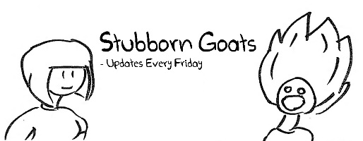 Stubborn Goats