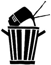 A la basura lo qe no sirve