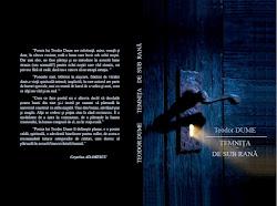 Teodor  Dume, carte: Temniţa de sub rană