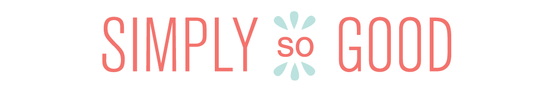 Simply So Good