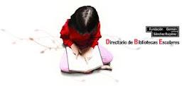 ESTAMOS EN ...DIRECTORIO BIBLIOTECAS ESCOLARES.Fundación Germán  Sánchez Ruipérez