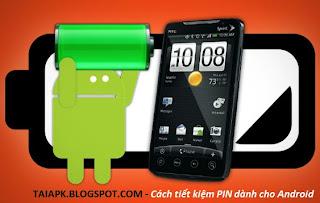 Những cách tiết kiệm pin hiệu quả nhất cho Android
