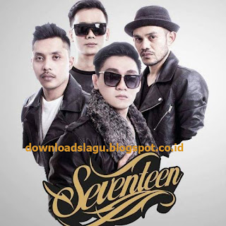 buy the original CD or use the RBT and NSP to support the singer  Unduh  Seventeen - Aku Gila.Mp3s New Songs Downloads