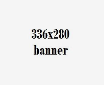 336 x 280 Banner