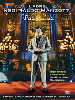 Padre Reginaldo Manzotti  Paz e Luz  DVDRip