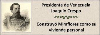 Fotos del Presidente de Venezuela Joaquín Crespo